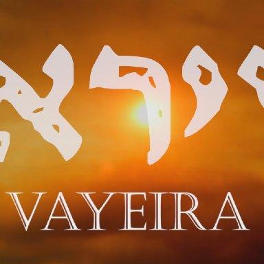 T4 - Vayera - Genesis 18:1 - 22:24