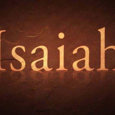 T13 - Haftarah -  Isaiah 27:6-28:13    Isaiah 29:22-23